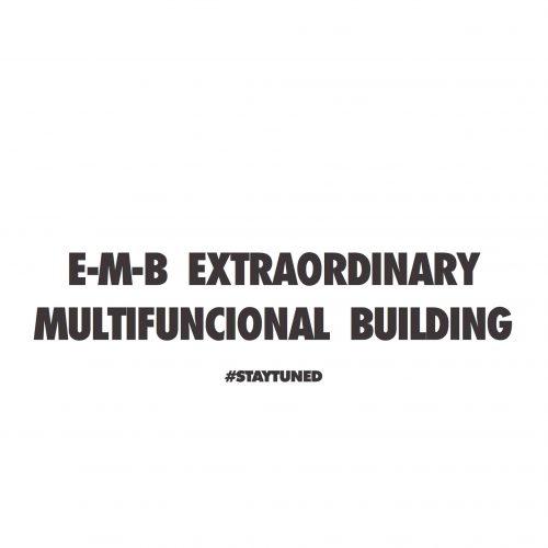 E-M-B Extraordinary Multifunctional Building