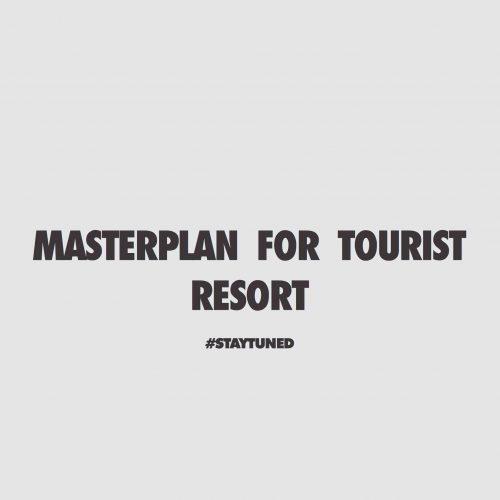 MASTERPLAN per area TOURIST RESORT