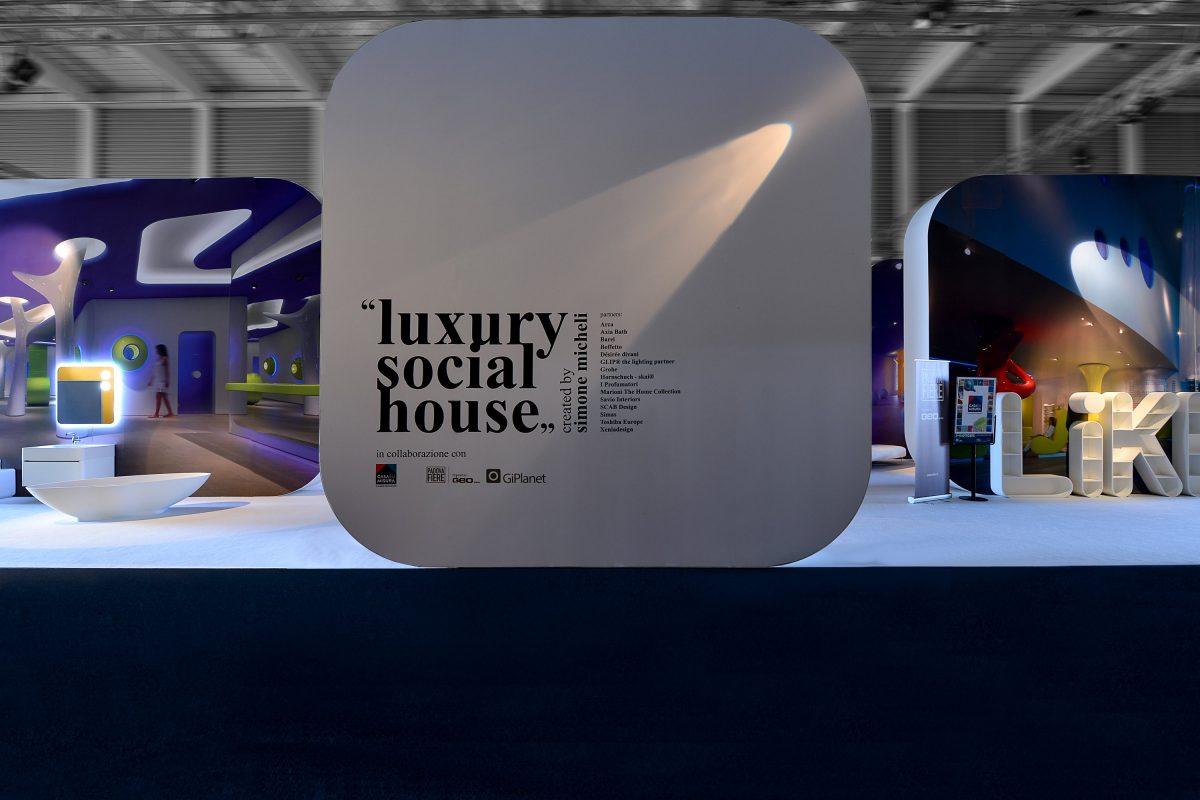LUXURY SOCIAL HOUSE Simone Micheli